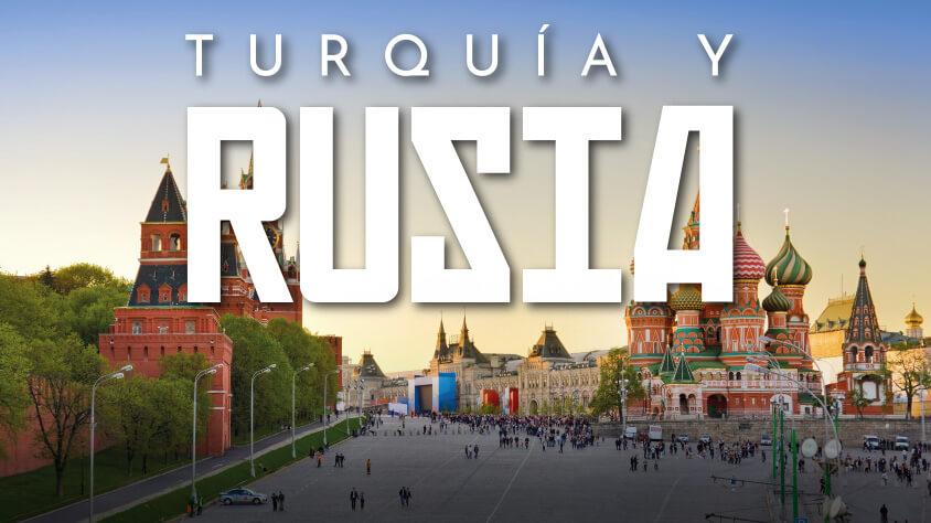 viaje TURQUÍA Y RUSIA